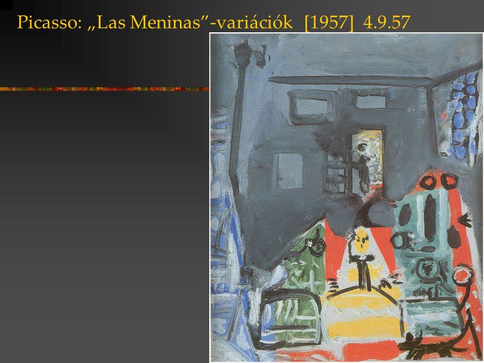 """Picasso: """"Las Meninas -variációk [1957] 4.9.57"""